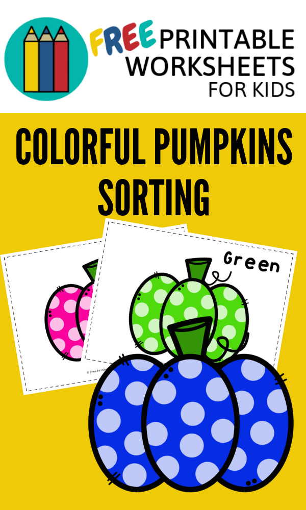 Colorful Pumpkins Sorting | Free Printable Worksheets For Kids | (*Disclaimer: Some links in this post are affiliate links. I may receive a small commission but this does not increase the price you pay. Thank you for supporting this blog!)